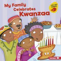 My Family Celebrates Kwanzaa