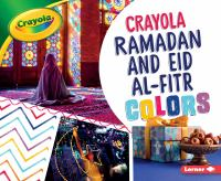 Crayola Ramadan and Eid al-Fitr colors