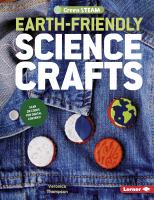 Earth-friendly Science Crafts