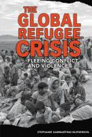 The Global Refugee Crisis
