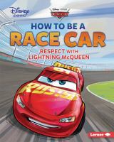 How to Be A Race Car
