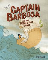 Captain Barbosa and the Pirate Hat Chase