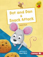 Dot And Dan & Snack Attack