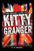 The Secret Life of Kitty Granger