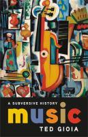 Music : a subversive history
