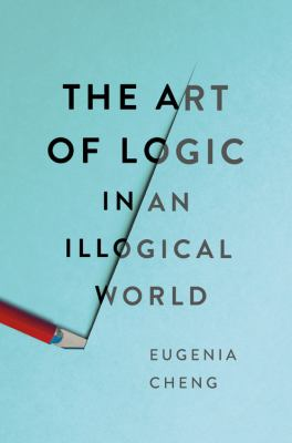 The Art of Logic in an Illogical World(book-cover)