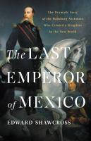 The Last Emperor of Mexico