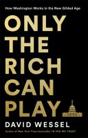 Only the Rich Can Play