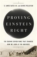 Proving Einstein Right