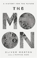 Moon : A History for the Future