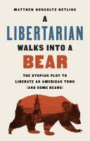 A Libertarian Walks Into A Bear