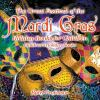 The great festival of the Mardi Gras : children's holiday books