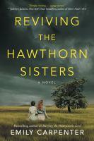 Reviving the Hawthorn sisters : a novel