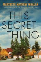 This secret thing : a novel