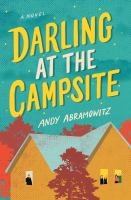 Darling at the campsite : a novel