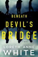 Beneath Devil's Bridge