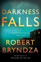 Darkness Falls : A Kate Marshall Thriller