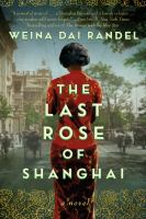 THE LAST ROSE OF SHANGHAI