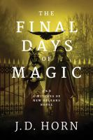 The Final Days of Magic
