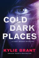 Cold Dark Places