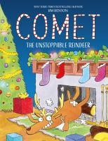 Comet, the Unstoppable Reindeer
