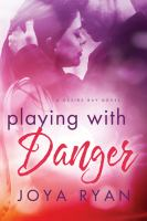 Playing With Danger
