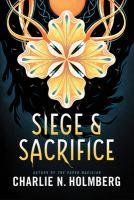 Siege & Sacrifice