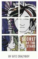The Secret of the Stars