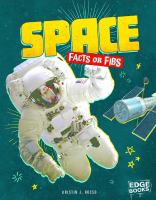 Space Facts or Fibs?