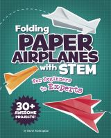 Folding Paper Airplanes With STEM