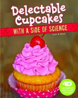 Delectable Cupcakes With A Side of Science
