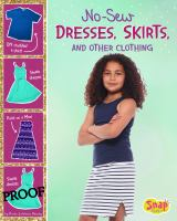 No-sew Dresses, Skirts, and Other Clothing