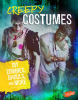 CREEPY COSTUMES : DIY ZOMBIES, GHOULS, AND MORE  By Meinking, Mary,