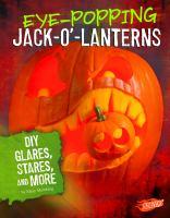 Eye-popping Jack-o'-lanterns