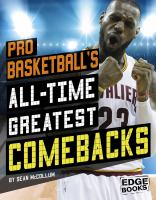 Pro Basketball's All-time Greatest Comebacks