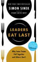 Leaders Eat Last : Why Some Teams Pull Together and Others Don't (Audiobook on CD)