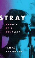 Stray memoir of a runaway