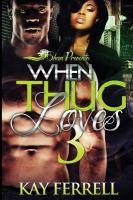 When A Thug Loves
