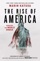 Rise Of America: Remaking The World Order
