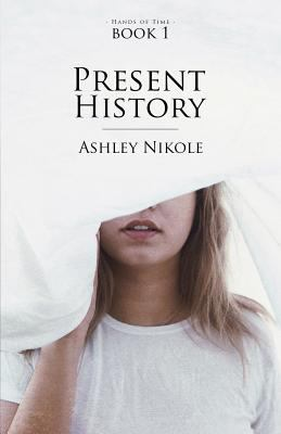 Cover image for Present History
