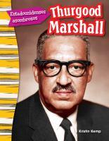 Estadounidenses asombrosos: thurgood marshall