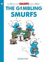 The gambling Smurfs : a Smurfs graphic novel