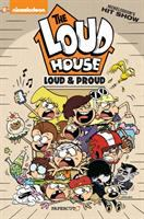 The Loud house. #6, Loud and proud