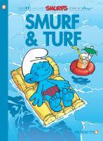 Smurf And Turf *