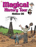 Magical history tour. 3, Hidden oil