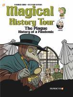 MAGICAL HISTORY TOUR #5 : THE PLAGUE