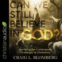 Can We Still Believe in God?