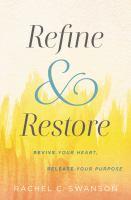 Refine & Restore
