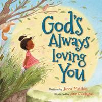 God's Always Loving You