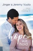 The Hope We Hold : Finding Peace in the Promises of God